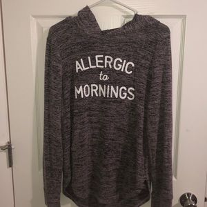 Hoodie that day allergic to mornings